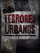 Terrores Urbanos (1ª temporada) (Terrores Urbanos (1ª temporada))