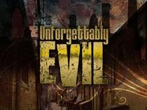 Unforgettably Evil - Poster / Capa / Cartaz - Oficial 1