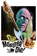 Morte Para Um Monstro (Die, Monster, Die!)