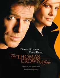 Thomas Crown - A Arte do Crime - Poster / Capa / Cartaz - Oficial 2
