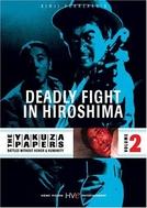 Duelo em Hiroshima (Jingi Naki Tatakai: Hiroshima Shito Hen)