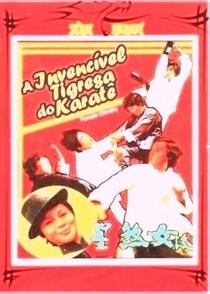 A Invencível Tigresa do Karatê - Poster / Capa / Cartaz - Oficial 4