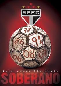 Soberano - Seis Vezes São Paulo - Poster / Capa / Cartaz - Oficial 1