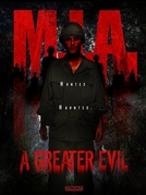 M.I.A. A Greater Evil (M.I.A. A Greater Evil)