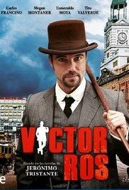 Víctor Ros (1ª Temporada) - Poster / Capa / Cartaz - Oficial 1