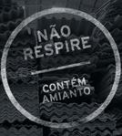 Não Respire - Contém Amianto