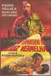 O Bandido da Luz Vermelha - Poster / Capa / Cartaz - Oficial 1