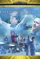 A Escolha de Phillip (Fielder's Choice)