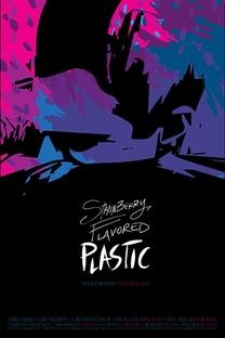 Strawberry Flavored Plastic - Poster / Capa / Cartaz - Oficial 2