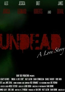 Undead: A Love Story  - Poster / Capa / Cartaz - Oficial 1