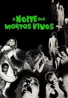 A Noite dos Mortos-Vivos (Night of the Living Dead)