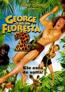 George, o Rei da Floresta 2 - Poster / Capa / Cartaz - Oficial 2