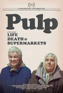 Pulp: Vida, Morte e Supermercados - Poster / Capa / Cartaz - Oficial 2