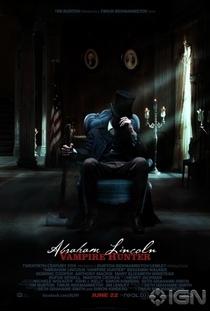 Abraham Lincoln: Caçador de Vampiros - Poster / Capa / Cartaz - Oficial 5