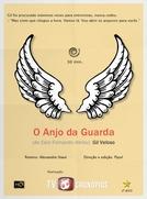 O Anjo da Guarda (de Caio Fernando Abreu) (O Anjo da Guarda (de Caio Fernando Abreu))