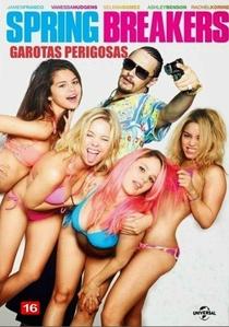 Spring Breakers: Garotas Perigosas - Poster / Capa / Cartaz - Oficial 26