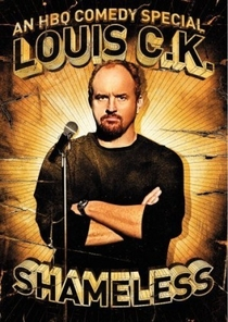 Louis C.K.: Shameless - Poster / Capa / Cartaz - Oficial 1
