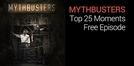 Mythbusters Os Caçadores de Mitos: 25 Melhores Momentos (MythBusters: Top 25 Moments)