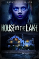 House By The Lake (House By The Lake)