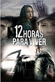 12 Horas Para Viver - Poster / Capa / Cartaz - Oficial 1