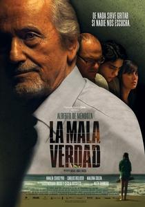 La Mala Verdad  - Poster / Capa / Cartaz - Oficial 1