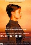 Almas Fortes (Les âmes fortes)