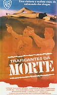 Traficantes da Morte (Death Merchants)