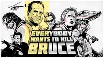 Todo Mundo Quer Matar o Bruce - Poster / Capa / Cartaz - Oficial 3