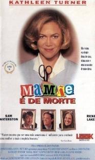 Mamãe é de Morte - Poster / Capa / Cartaz - Oficial 5