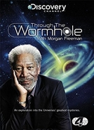 Através do Buraco de Minhoca (Through the Wormwhole with Morgan Freeman)