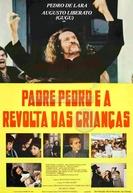 Padre Pedro e a Revolta das Crianças (Padre Pedro e a Revolta das Crianças)