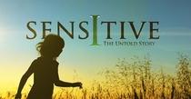 sensitive  the untold story about sensitivity - Poster / Capa / Cartaz - Oficial 1