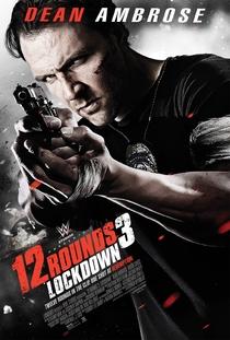 12 Rounds 3: Confinamento - Poster / Capa / Cartaz - Oficial 1