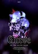 Curse of the Blind Dead (Curse of the Blind Dead)