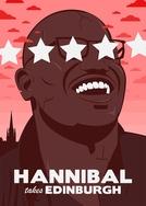Hannibal Takes Edinburgh (Hannibal Takes Edinburgh)