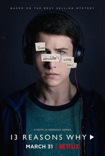 13 Reasons Why (1ª Temporada) - Poster / Capa / Cartaz - Oficial 3