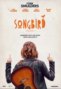 Songbird - Poster / Capa / Cartaz - Oficial 1