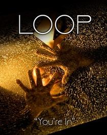 Loop  - Poster / Capa / Cartaz - Oficial 1