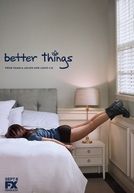 Better Things (1ª Temporada)