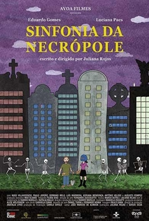 Sinfonia da Necrópole - Poster / Capa / Cartaz - Oficial 1