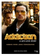 Addiction: A 60's Love Story (Addiction: A 60's Love Story)