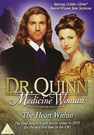 Dr. Quinn - Medicine Woman - The Heart Within (Dr. Quinn - Medicine Woman - The Heart Within)