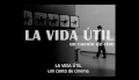 LA VIDA ÚTIL - Um conto de cinema - Trailer Oficial