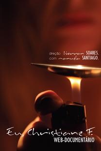 Eu, Christiane F. Web-documentário - Poster / Capa / Cartaz - Oficial 1