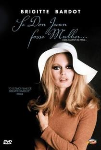 Se Don Juan Fosse Mulher - Poster / Capa / Cartaz - Oficial 6