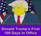 Os Simpsons - Donald Trump's First 100 Days in Office (The Simpsons - Donald Trump's First 100 Days in Office)