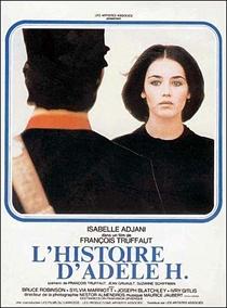 A História de Adèle H. - Poster / Capa / Cartaz - Oficial 1