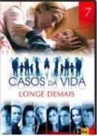 Casos da Vida – Longe Demais - Poster / Capa / Cartaz - Oficial 1