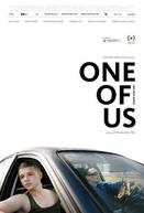 One of Us (Einer von uns)