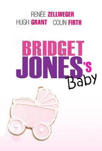 O Bebê de Bridget Jones - Poster / Capa / Cartaz - Oficial 2